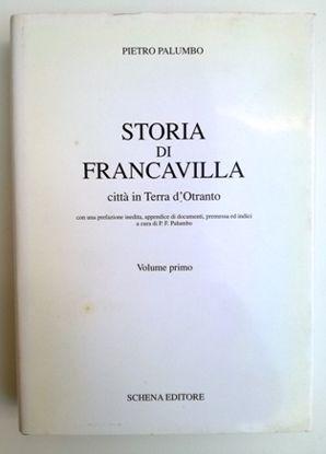 Immagine di STORIA DI FRANCAVILLA. CITTA ` IN TERRA D`OTRANTO