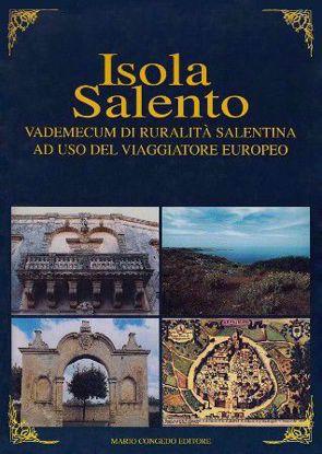 Immagine di Isola Salento. Vademecum di ruralità salentina ad uso del viaggiatore europeo
