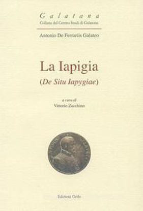Immagine di LA IAPIGIA (LIBER DE SITU IAPYGIAE). EDIZ. CRITICA
