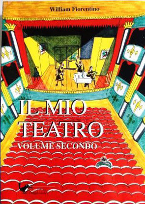 Immagine di IL MIO TEATRO  -  VOLUME SECONDO
