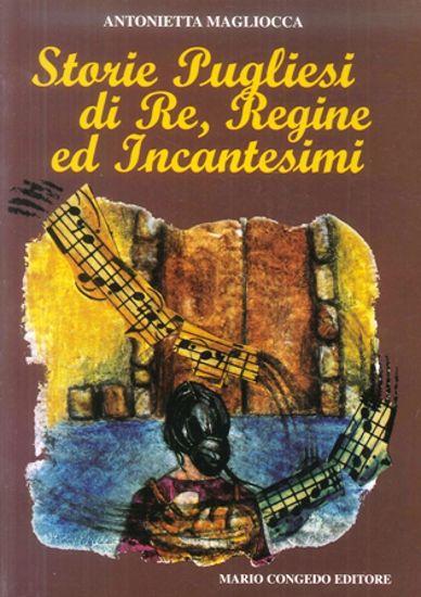 Immagine di STORIE PUGLIESI DI RE, REGINE ED INCANTESIMI