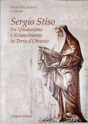Immagine di Sergio Stiso tra umanesimo e Rinascimento in Terra d'Otranto
