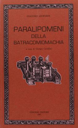 Immagine di PARALIPOMENI DELLA BATRACOMIOMACHIA