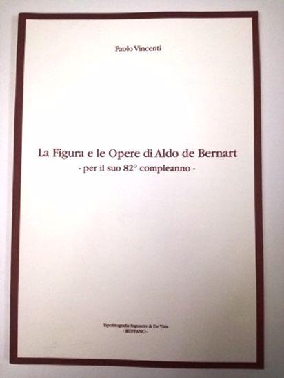 Immagine di LA FIGURA E LE OPERE DI ALDO DE BERNART