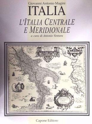 Immagine di L'Italia Centrale e Meridionale. La cartografia tra il 1500 e il 1700