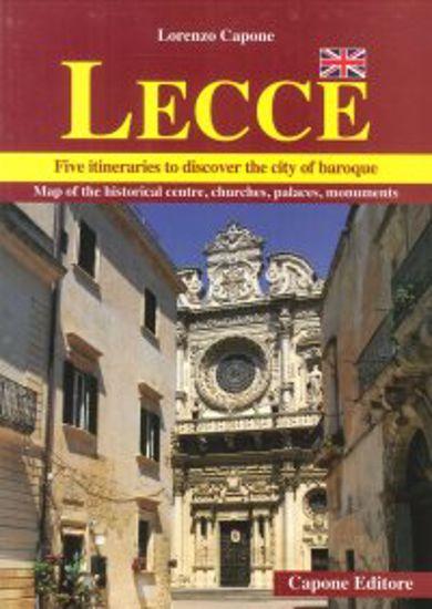 Immagine di LECCE. FIVE ITINERARIES TO DISCOVER THE CITY OF BAROQUE