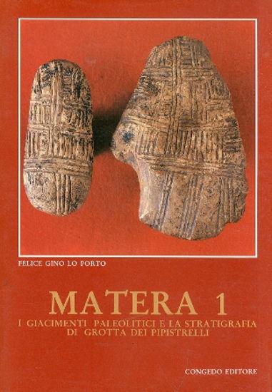 Immagine di Matera 1 - I giacimenti paleolitici e la stratigrafia di Grotta dei Pipistrelli
