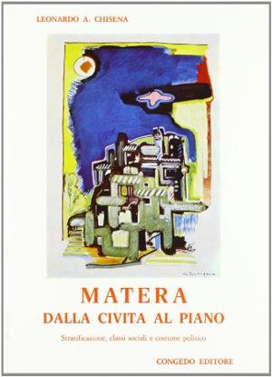 Immagine di Matera dalla civita al Piano. Stratificazione, classi sociali e costume politico