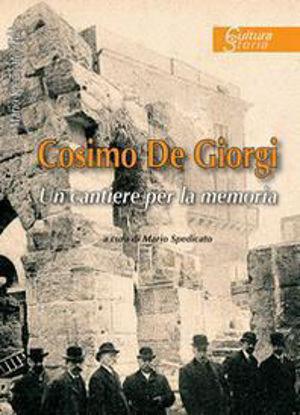 Immagine di COSIMO DE GIORGI. UN CANTIERE PER LA MEMORIA