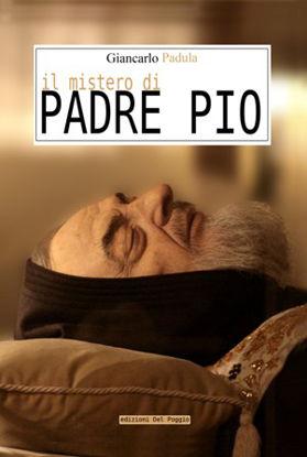 Immagine di IL MISTERO DI PADRE PIO
