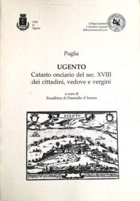 Immagine di UGENTO. CATASTO ONCIARIO DEL SECOLO VXIII DEI CITTADINI, VEDOVE E VERGINI