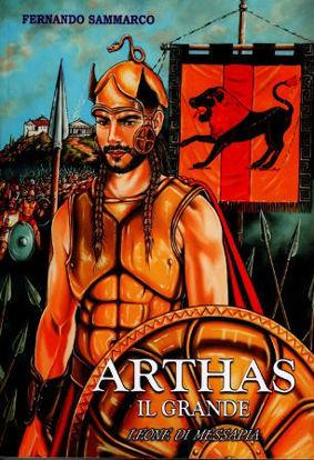 Immagine di Arthas Il Grande - Eroe di Messapia