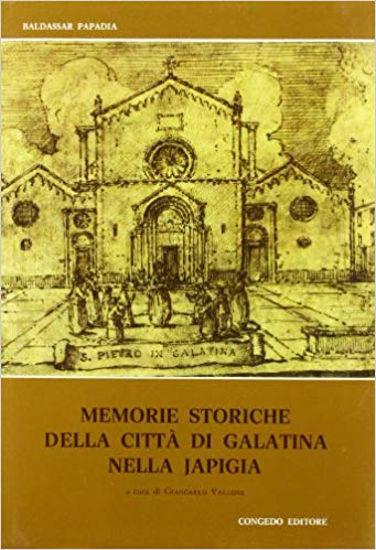 Immagine di MEMORIE STORICHE DELLA CITTA DI GALATINA