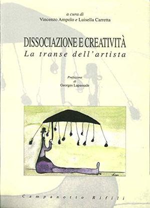 Immagine di DISSOCIAZIONE E CREATIVITA`  LA TRANSE DELL`ARTISTA