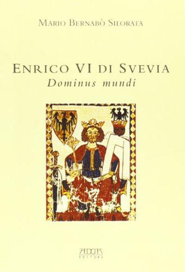 Immagine di ENRICO VI DI SVEVIA