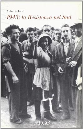 Immagine di 1943. LA RESISTENZA AL SUD. CRONACA PER TESTIMONIANZE
