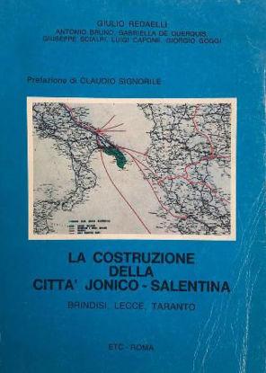 Immagine di COSTRUZIONE DELLA CITTA` JONICO-SALENTINA. BRINDISI, LECCE, TARANTO (LA)